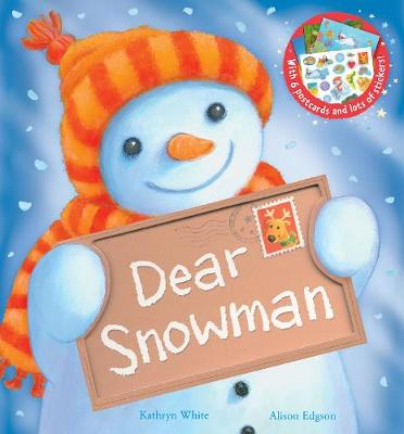 Dear Snowman by Kathryn White