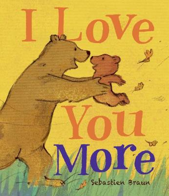 I Love You More by Juliet Groom