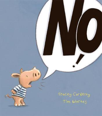 No! by Tracey Corderoy