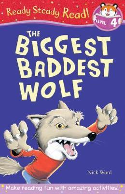 The Biggest Baddest Wolf by Nick Ward