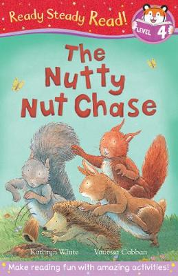 The Nutty Nut Chase by Kathryn White