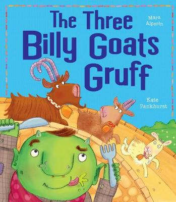 The Three Billy Goats Gruff by Mara Alperin