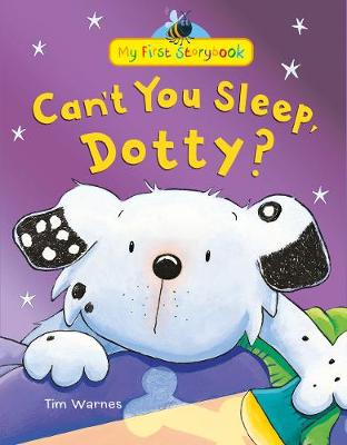 Can't You Sleep, Dotty? by Tim Warnes