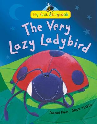 The Very Lazy Ladybird by Isobel Finn