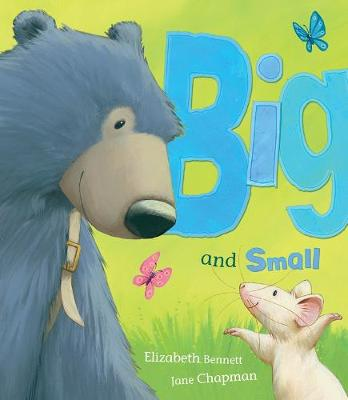 Big and Small by Elizabeth Bennett