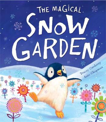 The Magical Snow Garden by Tracey Corderoy