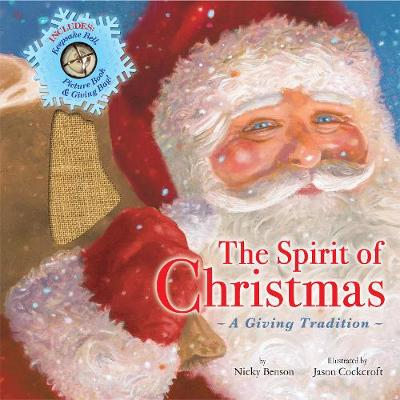 The Spirit of Christmas A Tradition of Giving by Nicky Benson
