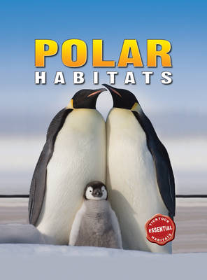 Polar Habitats by Barbara Taylor