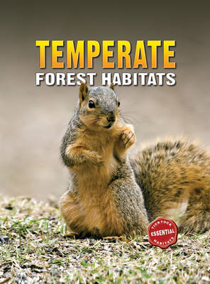 Essential Habitats: Temperate Forest Habitat by