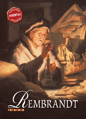 Essential Artists: Rembrandt by David Spence
