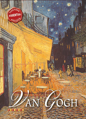 Essential Artists: Van Gogh by David Spence