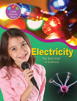 Little Science Stars: Electricity by Clint Twist