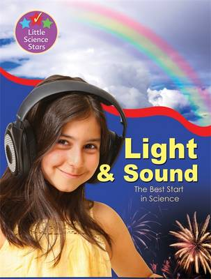 Little Science Stars: Light & Sound by Clint Twist
