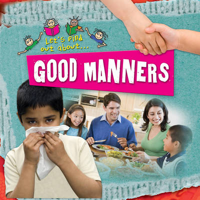 Let's Find Out About Good Manners by
