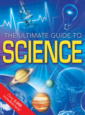 The Ultimate Guide To Science by Dee Phillips, Clint Twist, Richard Walker