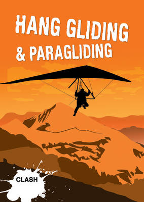 Clash Level 3: Hang Gliding & Paragliding by