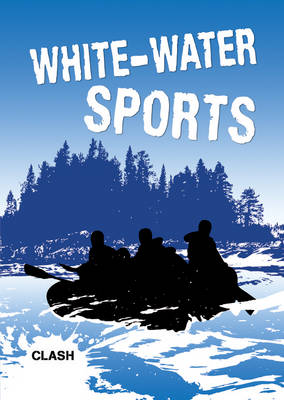 Clash Level 3: White-Water Sports by
