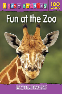 Little Facts 100 Words: Fun at the Zoo by