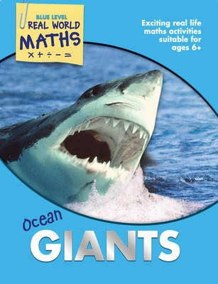 Real World Maths Blue Level: Ocean Giants by