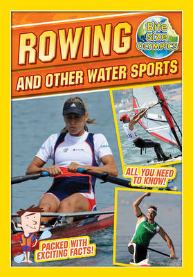 Bite-Sized Olympics: Rowing and Other Water Sports by Jason Page