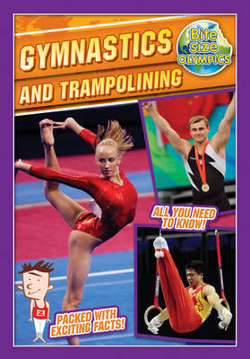 Bite-Sized Olympics: Gymnastics and Trampolining by Jason Page