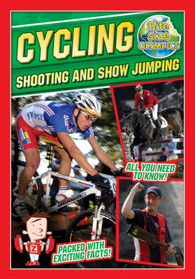 Bite-Sized Olympics: Cycling Shooting and Show Jumping by Jason Page