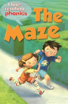 I Love Reading Phonics Level 4: The Maze by Deborah Chancellor, Abigail Steel