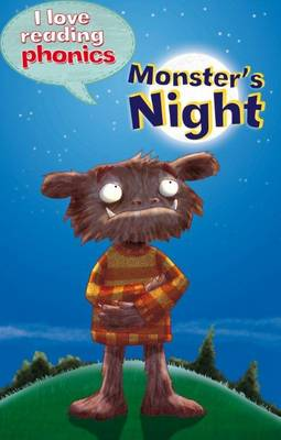 I Love Reading Phonics Level 4: Monster's Night by Becky Davies, Abigail Steel