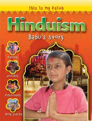 This is My Faith: Hinduism by Holly Wallace