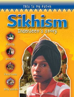 This is My Faith: Sikhism by David Dalton