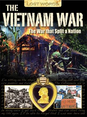 Lost Words the Vietnam War The War That Split a Nation by Jeremy Smith