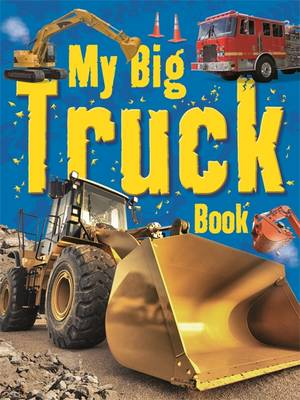 My Big Truck Book by