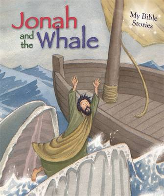 My Bible Stories: Jonah and the Whale by Sasha Morton