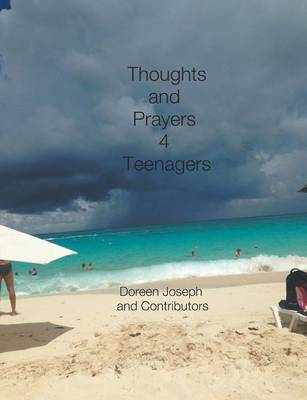 Thoughts & Prayers 4 Teenagers by Doreen Joseph