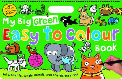 My Big Green Easy to Colour Book by Roger Priddy