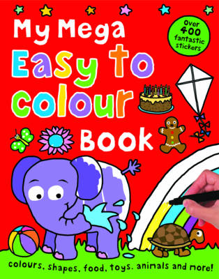 My Mega Easy to Colour Book by Roger Priddy