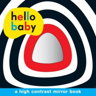 Hello Baby Mirror Board Book by Roger Priddy