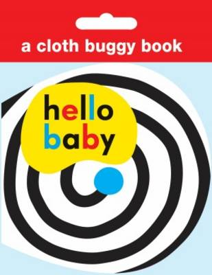 Hello Baby Cloth Buggy Book by Roger Priddy