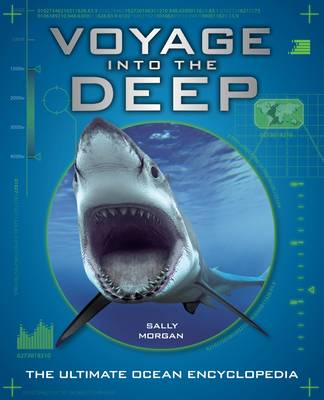 Voyage into the Deep An Undersea Journey Around the Planet by Sally Morgan