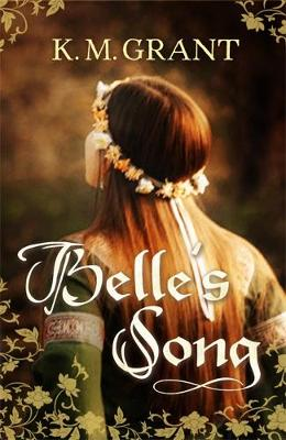 Belle's Song by K. M. Grant