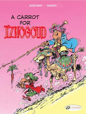 Iznogoud Carrot for Iznogoud by Goscinny