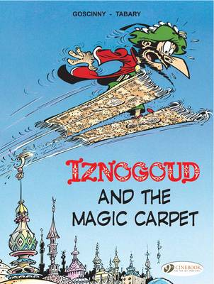 Iznogoud Iznogoud and the Magic Carpet by Goscinny