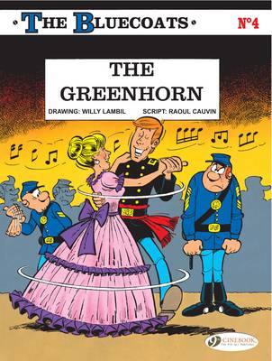 The Bluecoats Greenhorn by Raoul Cauvin