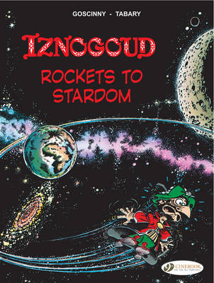 Iznogoud Rockets to Stardom by Goscinny