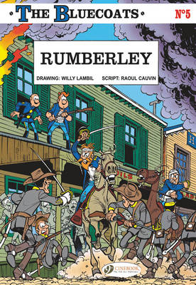 The Bluecoats Rumberley by Raoul Cauvin