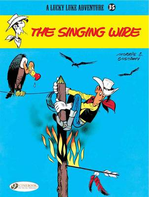 Lucky Luke Singing Wire by Goscinny
