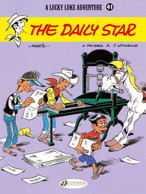 Lucky Luke Daily Star by Jean Leturgie, Xavier Fauche, Morris