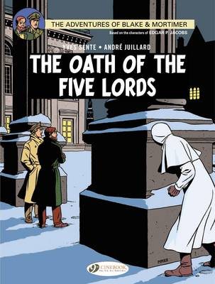 Blake & Mortimer Oath of the Five lORDS by Yves Sente