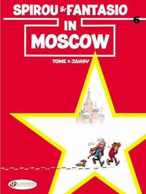 Spirou & Fantasio Spirou & Fantasio in Moscow by Tome