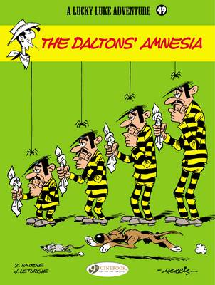 Lucky Luke The Daltons' Amnesia by Jean Leturgie, Xavier Fauche